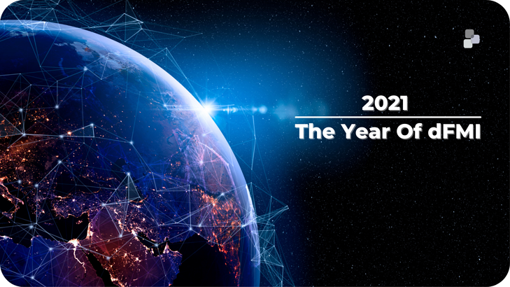 2021 - The Year of dFMI (2)