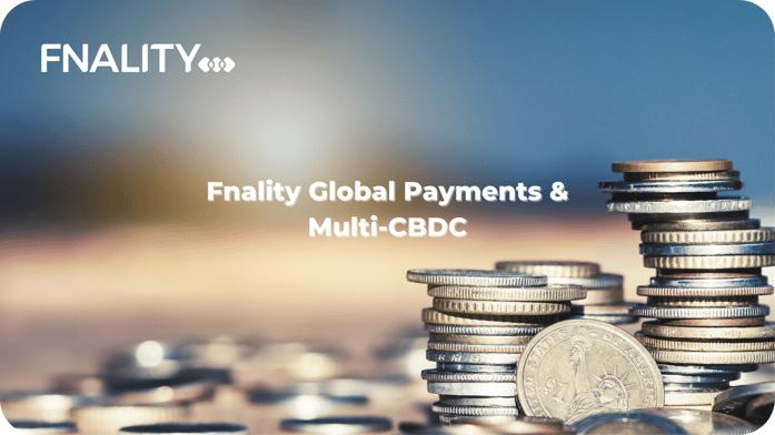 Fnality Global Payments & Multi-CBDC