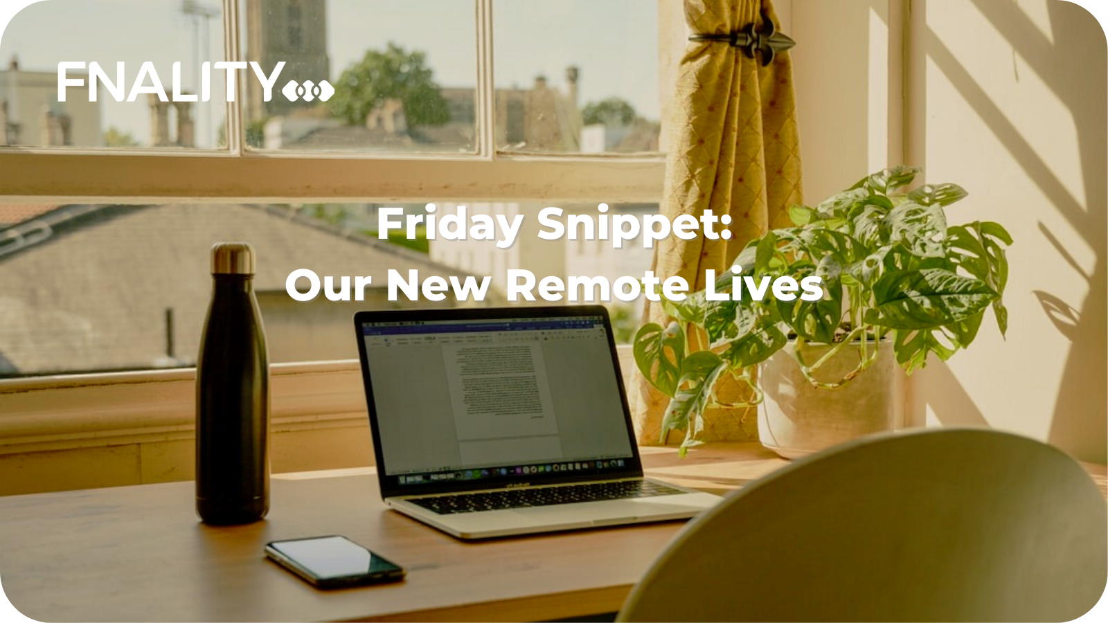 Friday Snippet - Remote Life