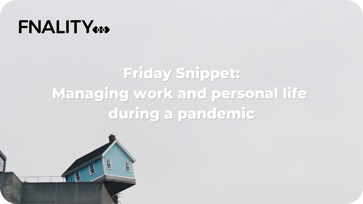 Managing work and personal life during a pandemic-1