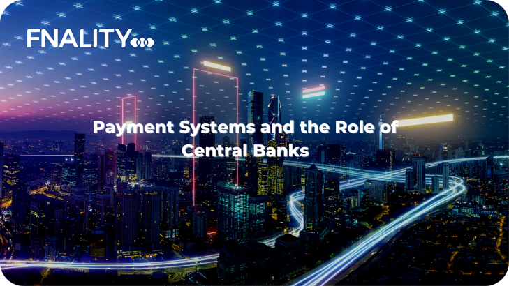 Payment Systems and the Role of Central Banks-1