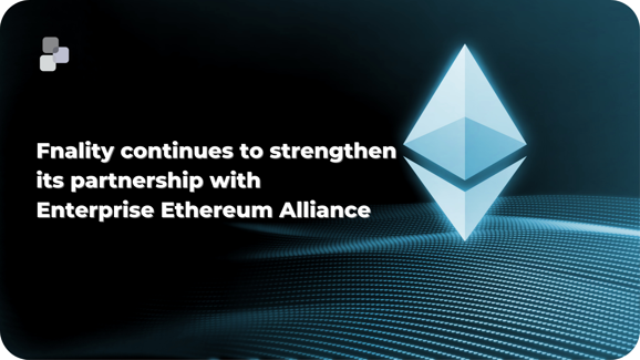 Strengthening Fnality's alliance with the EEA-1
