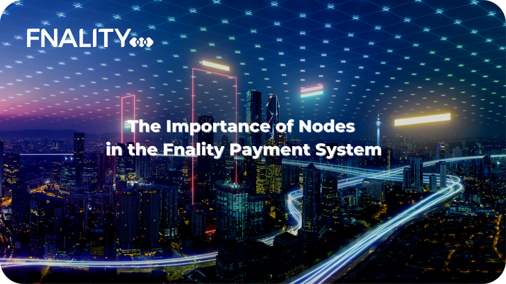 The Importance of Nodes in the Fnality Payment System-1