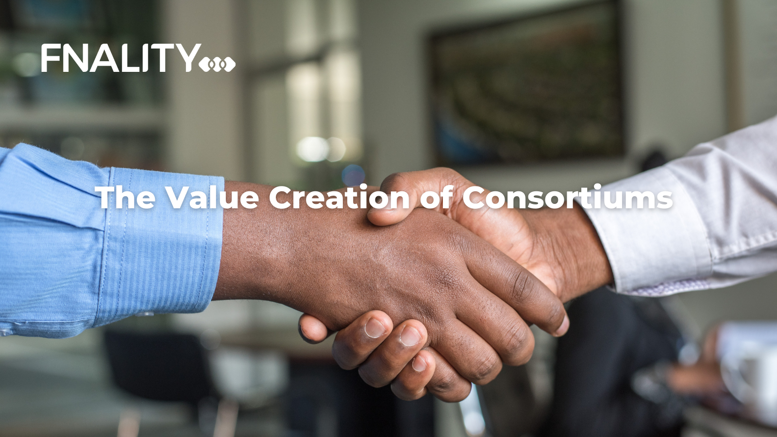 The Value Creation of Consortiums